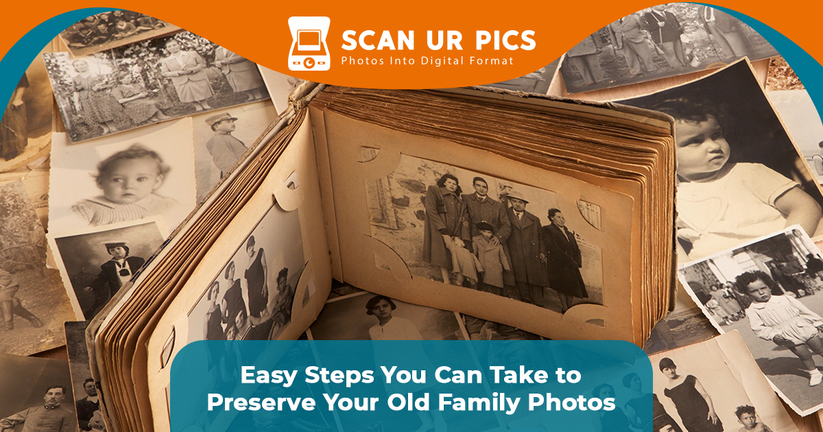 Easy Steps You Can Take to Preserve Your Old Family Photos